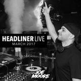 Headliner Live - March 2017