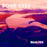 Four Eyes mix March 2013
