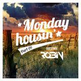 Martin Cehelsky - Monday housin' Part 09 (Dj Robin guestmix)