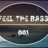 FEEL THE BASS 001