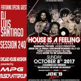 Chicago House MPG MixShow 240 - Featuring Special Guest Dj Luis Santiago