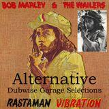 Rastaman Vibration - Dubwise Garage Alternative Selections
