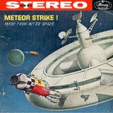 Music from Outer Space - 8 - Meteor Strike !