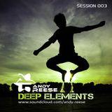 Deep Elements Session 003