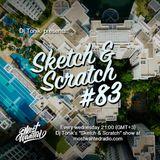Sketch & Scratch #83 by DJ ToN1k @ mostwantedradio.com