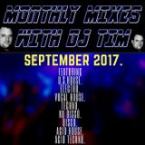 The Monthly Mixes With DJ Tim - September 2017.