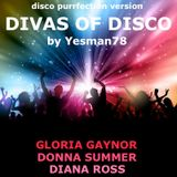 DIVAS OF DISCO (Gloria Gaynor, Donna Summer, Diana Ross)