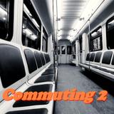 Commuting 2