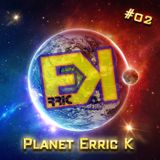 Planet Erric K #02