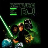 Return of the Dj