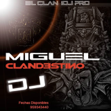Mix 90s Rebobina 3 Pachanga  Miguel Clandestino DJ - El Clan IDJ PRO