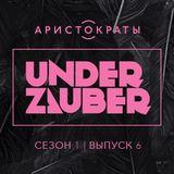 Under Zauber season 1 issue 6 Aristocratsfm (11.03.15)