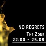No Regrets - Enter The Zone