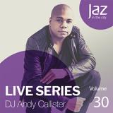 Volume 30 - DJ Andy Callister