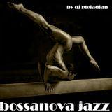 BOSSA-NOVA JAZZ by dj pleiadian