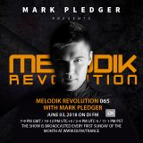 MELODIK REVOLUTION 065 WITH MARK PLEDGER