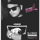 DJ Who - The Edge Radio Mix Episode 002 - Jan 13 2018