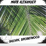 Balearic Brotherhood Vinyl Mix