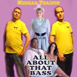 Meghan Trainor - All About Bass (PLASTIC TACTIC MIXLEG)