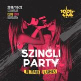 Szingli Party live, Club 1001 Bordány, 2016.10.22.
