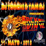 sesión remember back to the vinyl - dj tonchi & tam dj - 11-05-2013