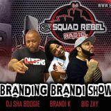 BRANDING BRANDI K RADIO SHOW (DJ SHA BOOGIE'S MIX SET)