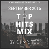SEPTEMBER 2016 TOP HITS MIX