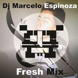 Dj Marcelo Espinoza - Fresh Mix