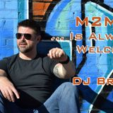 M2MU … Is Always Welcome