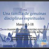 Una familia de genuinas disciplinas espirituales