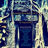 Ambient Treasures vol. 6 (Solitude)