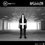 IX Podcast 16: Nightizm