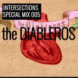 INTERSECTIONS SPECIAL MIX - 005 - THE DIABLEROS - NOVEMBER 25 - 2015
