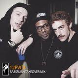 12PVCK – Bassrush Takeover Mix