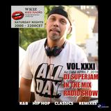 DJ Superjam KISS FM In The Mix radio Show #31 PR 1&2 (April 7, 2018)