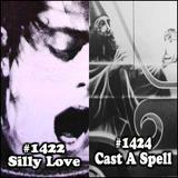 OTRRH Redux: Silly Love/Cast A Spell