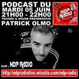 PODCAST 05/06/2018 On NDP RADIO - Mix Techno & House Progressive Mixed By Patrick Olmo