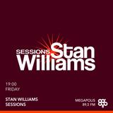Stan Williams Sessions Live@Megapolis 89.5 FM 01.09.2017