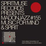 Spiritmuse Records presents MADONJAZZ 155 Deep listening.