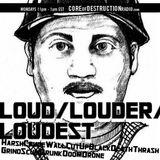 LOUD/LOUDER/LOUDEST episode 40 - 07.08.13