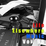 Life Elsewhere Music Vol 98