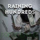 Raining Hundreds
