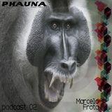 phauna podcast 02 I ( Marcelo Frota @ Breaking Legs )