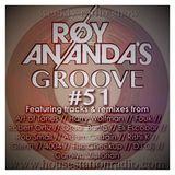 ROY ANANDA'S GROOVE #51