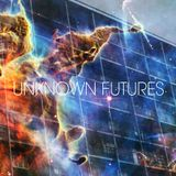 Unknown Futures Radio 003 22/05/13