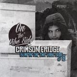 Crimson Fridge Bumpin On The Vibe Side #8