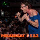 Pulsebeat #132