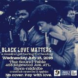 Unhooked Generation Presents: Black Love Matters, LIVE at The Sound Table 7.13.16 (pt. 1)