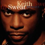 UncleS@m™ - Keith Sweat The Fresh Mix