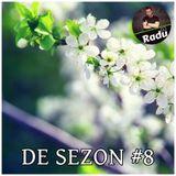 DJ RADU - DE SEZON #8 (24.03.2017)